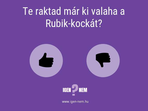 Te raktad már ki valaha a Rubik-kockát? IGEN? NEM? | igen-nem.hu